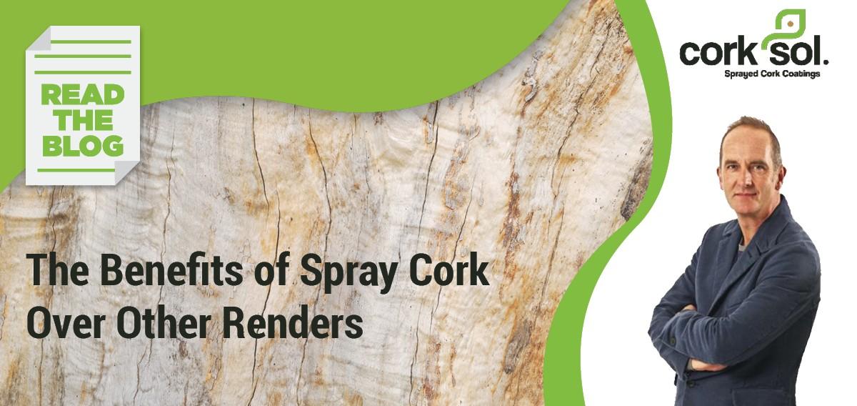 Benefits of Sprayed Cork
